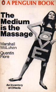 Medium is the Massage